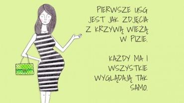 Szczere teksty przyszłej mamy, tego nie usłyszysz na co dzień ;)