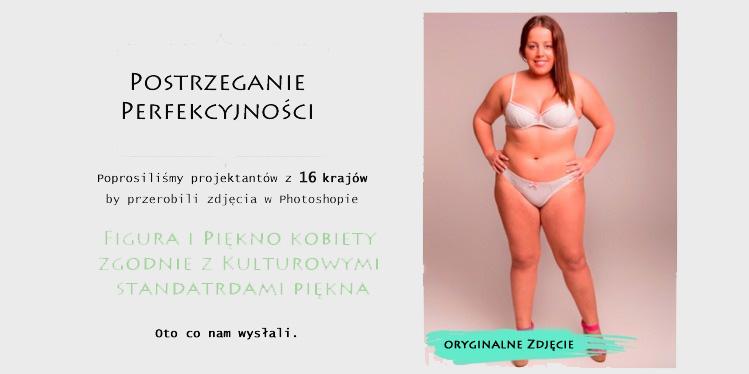 Standardy perfekcyjności w 16 krajach świata na przykładzie zdjęcia kobiety przerobionego w Photoshopie. MOCNE!