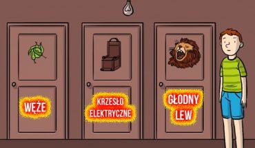 Które drzwi powinien wybrać chłopczyk? Pomóż mu wydostać się ze śmiertelnej pułapki!